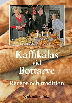 Kaffikalas vid Bottarve Recept och tradition