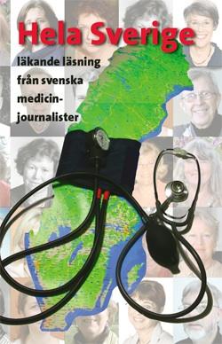Hela Sverige – läkande läsning från svenska medicinjournalister